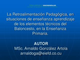 AUTOR MSc. Arnaldo Gonz lez Artola arnaldogaeiefd.co.cu