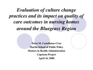 Evaluation of culture change practices and its impact on quality of care outcomes in nursing homes around the Bluegrass