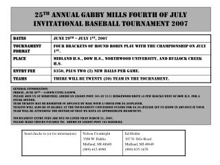25th Annual Gabby Mills Fourth of July Invitational Baseball Tournament 2007