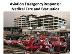 Aviation Emergency Response: Medical Care and Evacuation