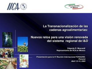 La Transnacionalizaci n de las cadenas agroalimentarias:  Nuevos retos para una visi n renovada del sistema  regional de