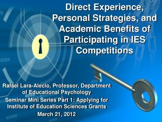Direct Experience, Personal Strategies, and Academic Benefits of Participating in IES Competitions