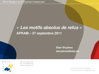Les motifs absolus de refus   APRAM   27 septembre 2011