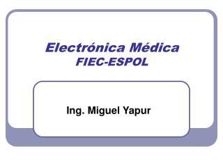 Electr nica M dica FIEC-ESPOL