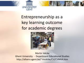 Entrepreneurship as a  key learning outcome  for academic degrees