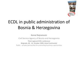 ECDL in public administration of Bosnia  Herzegovina