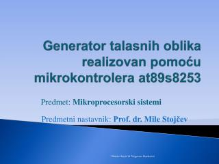 Generator talasnih oblika realizovan pomocu mikrokontrolera at89s8253