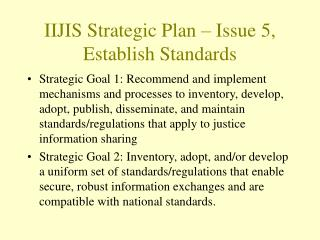 IIJIS Strategic Plan   Issue 5, Establish Standards