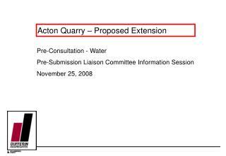 Acton Quarry   Proposed Extension