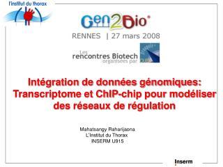 Int gration de donn es g nomiques:  Transcriptome et ChIP-chip pour mod liser des r seaux de r gulation