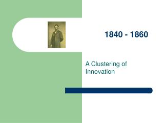 A Clustering of Innovation