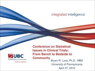 Conference on Statistical  Issues in Clinical Trials: From Bench to Bedside to Community