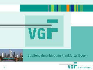 Stra enbahnanbindung Frankfurter Bogen