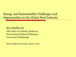 Energy and Sustainability Challenges and Opportunities in the Global Steel Industry