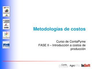Metodolog as de costos