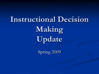 Instructional Decision-Making  An Overview