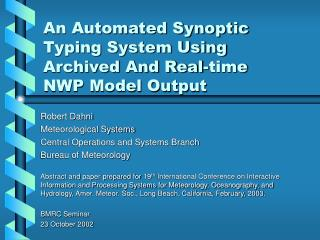 An Automated Synoptic Typing System Using Archived And Real-time NWP Model Output