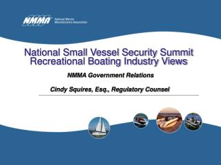 National Small Vessel Security Summit Recreational Boating Industry Views