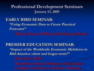 Professional Development Seminars January 13, 2009
