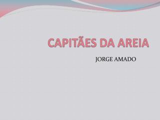 CAPIT ES DA AREIA