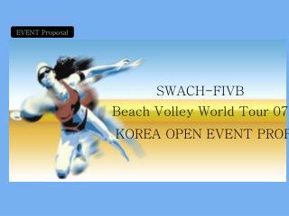 KOREA OPEN EVENT PROPOSAL