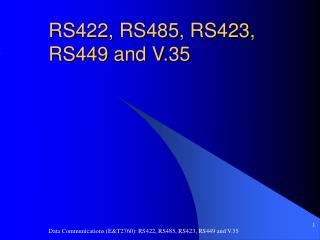 RS422, RS485, RS423, RS449 and V.35