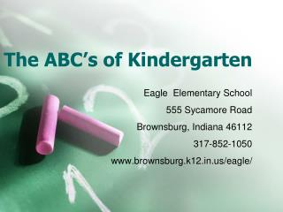 The ABC s of Kindergarten