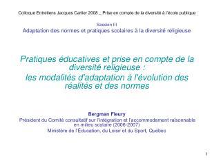 Colloque Entretiens Jacques Cartier 2008 _ Prise en compte de la diversit    l  cole publique