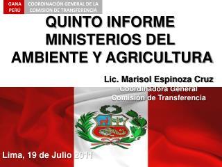 QUINTO INFORME   MINISTERIOS DEL   AMBIENTE Y AGRICULTURA