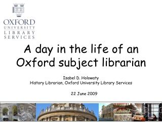 A day in the life of an  Oxford subject librarian