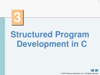 Structured Program Development in C