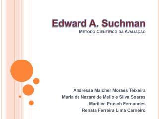 Edward A. Suchman M todo Cient fico da Avalia  o