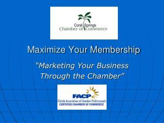 Maximize Your Membership