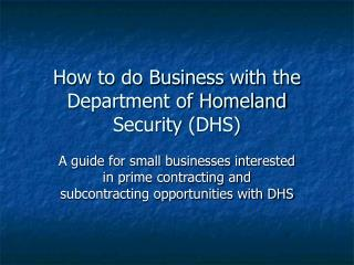 How to do Business with the Department of Homeland Security DHS