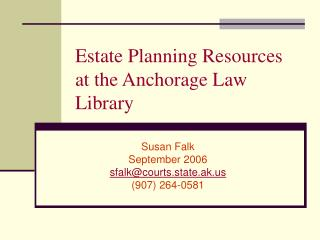 Estate Planning Resources at the Anchorage Law Library