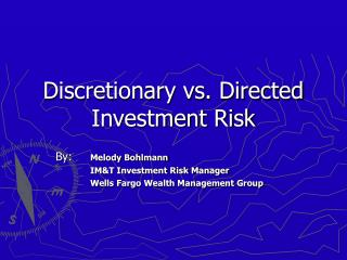 Discretionary vs. Directed Investment Risk