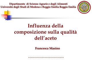 Dipartimento  di Scienze Agrarie e degli Alimenti Universit  degli Studi di Modena e Reggio Emilia Reggio Emilia