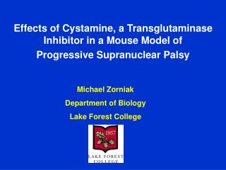 Effects of Cystamine, a Transglutaminase Inhibitor in a Mouse Model of Progressive Supranuclear Palsy