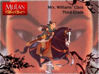 Mrs. Williams  Class Third Grade