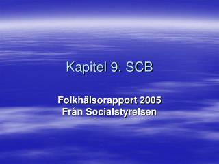 Kapitel 9. SCB