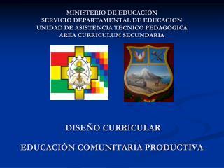 MINISTERIO DE EDUCACI N SERVICIO DEPARTAMENTAL DE EDUCACION UNIDAD DE ASISTENCIA T CNICO PEDAG GICA AREA CURRICULUM SECU