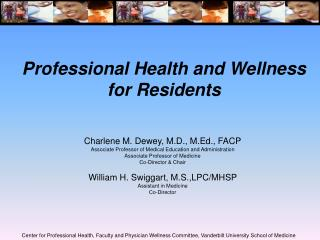 Professional Health and Wellness for Residents