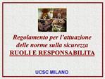 Regolamento per l attuazione delle norme sulla sicurezza  RUOLI E RESPONSABILITA