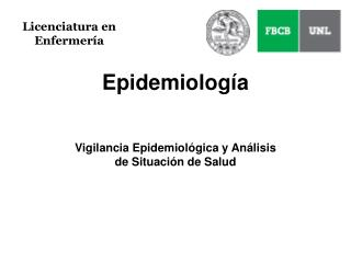 Epidemiolog a  Vigilancia Epidemiol gica y An lisis de Situaci n de Salud