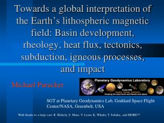 Towards a global interpretation of the Earth s lithospheric magnetic field: Basin development, rheology, heat flux, tect
