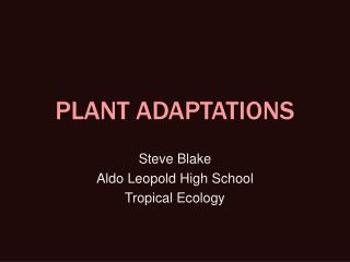 PLANT ADAPTATIONS