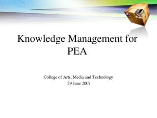 Knowledge Management for PEA