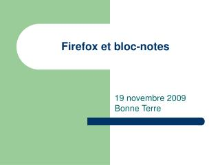 Firefox et bloc-notes