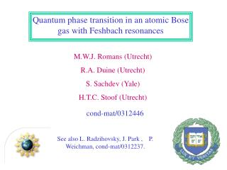 Quantum phase transition in an atomic Bose gas with Feshbach resonances