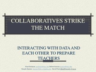 COLLABORATIVES STRIKE THE MATCH